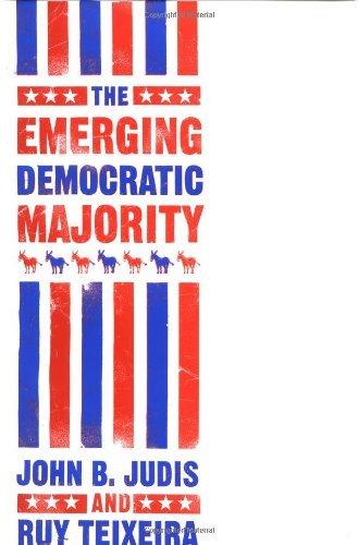 The Emerging Democratic Majority (Lisa Drew Books) by John B. Judis (2002-08-27)