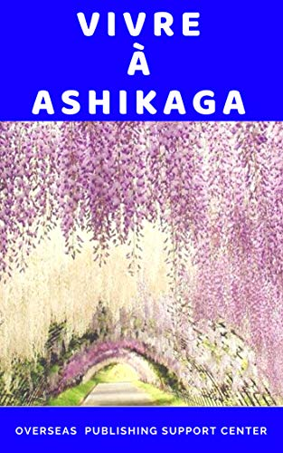 Vivre à Ashikaga par Tony Roppon