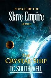 The Crystal Ship (Slave Empire Book 2)