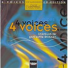 4 voices - CD-Edition. Die klingende Chorbibliothek. CD 1-10. 10 AudioCDs: 4 voices - Chorbuch für gemischte Stimmen. CD 1-9 mit Choraufnahmen, CD 10 mit instrumentalen Playbacks.