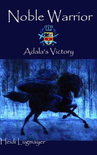 Noble Warrior: Adala's Victory (English Edition)