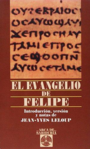 El Evangelio De Felipe (Arca de Sabiduría)