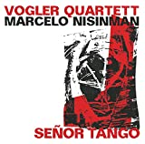 Vogler Quartett: Senor Tango (Audio CD)
