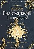 Phantastische Tierwesen Malbuch für Kinder und Erwachsene (Mandala Stil): Das inoffizielle Ausmalbuch mit magischen Tieren für Entspannung, Achtsamkeit und als Geschenk für Harry Potter Fans - Julia Bußgartner