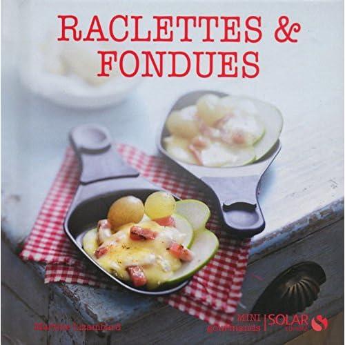 Raclettes et fondues - Mini-gourmands