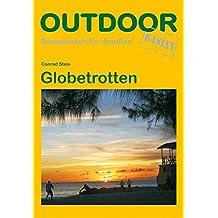 Globetrotten (Basiswissen für draußen)