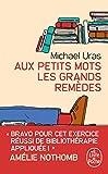 Telecharger Livres Aux petits mots les grands remedes (PDF,EPUB,MOBI) gratuits en Francaise