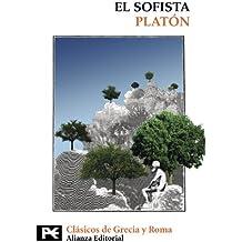 El sofista (El Libro De Bolsillo - Bibliotecas Temáticas - Biblioteca De Clásicos De Grecia Y Roma)