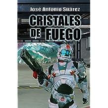 Cristales de fuego (Spanish Edition)