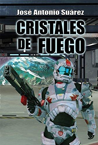 Cristales de fuego por José Antonio Suárez
