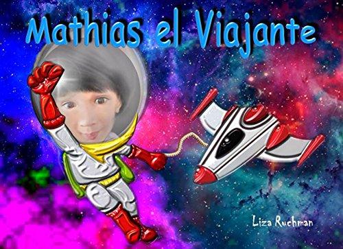Mathias el Viajante por Liza Ruchman