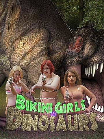 Bikini Girls v Dinosaurs: The Movie [OV]