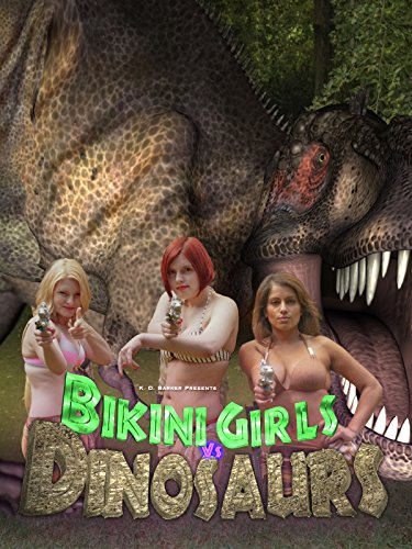 Bikini Girls v Dinosaurs: The Movie [OV]