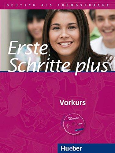 Erste Schritte plus - Vorkurs. Kursbuch : Deutsch als Fremdsprache