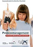 Prozessmanagement: Prozesse effizient gestalten und steuern