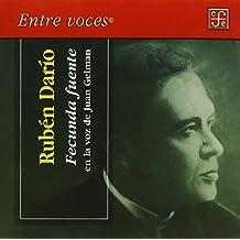 Fecunda Fuente, de Ruben Dario en la voz de Juan Gelman