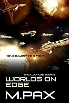 Worlds on Edge (The Backworlds Book 5) (English Edition) di [Pax, M.]
