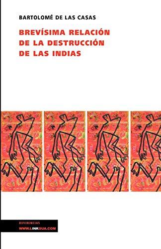 Brevísima relación de la destrucción de las Indias (Diferencias)