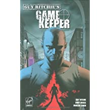 Virgin Comics, Guy Ritchie's Game Keeper, Bd. 1