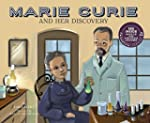 Marie Curie and Her Discovery (Scienc...