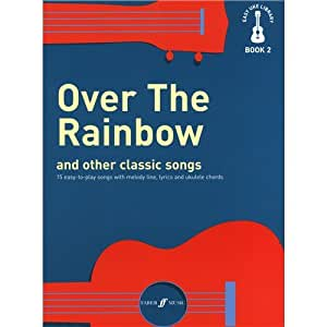 Easy Uke Library Book 2: Over The Rainbow And Other Classic Songs. Partitions pour Ukelele(Boîtes d'Accord), Ligne De Mélodie, Paroles et Accords