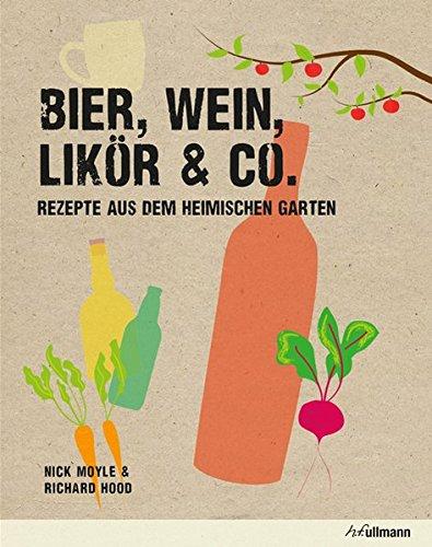 Bier, Wein, Likör & Co.: Rezepte...