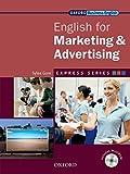 Express Series: Express english for marketing & advertising. Student's book. Per le Scuole superiori. Con Multi-ROM