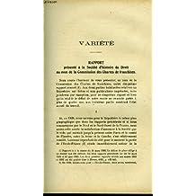 Varietes : rapport presente a la societe d'histoire du droit au nom de la commission des chartes de franchises