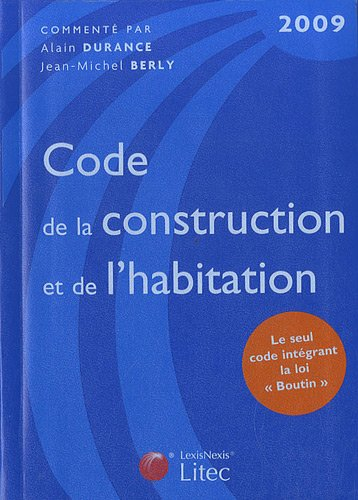 Code de la construction et de l'habitation 2009 (ancienne édition)