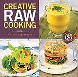 Creative Raw Cooking (English Edition)