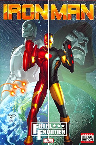 [Iron Man: Fatal Frontier] (By: Al Ewing) [published: May, 2014]