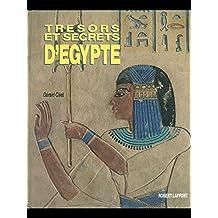 TRESORS ET SECRETS D EGYPTE