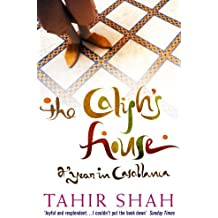 The Caliph's House by Tahir Shah (2007-02-01)