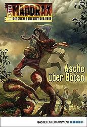Maddrax - Folge 434: Asche über Botan