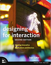 Designing for Interaction (Voices That Matter)