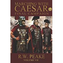 Marching With Caesar-Final Campaign (English Edition)