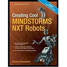 [CREATING COOL MINDSTORMS NXT ROBOTS BY BENEDETTELLI, DANIELE(AUTHOR)]PAPERBACK