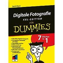 Digitale Fotografie Fur Dummies, XXL-Edition (Für Dummies)