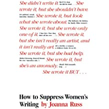 How to Suppress Womens Writing
