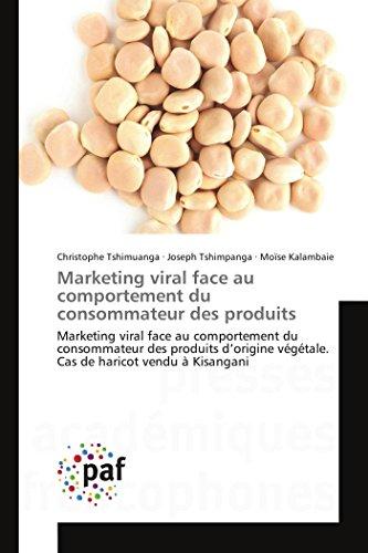 Marketing viral face au comportement du consommateur des produits