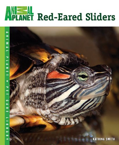 Red-Eared Sliders (Animal Planet Pet Care Library) Smith Slider