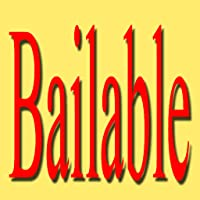 Bailable