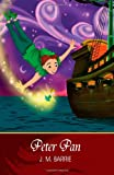 Peter Pan [Illustrated] - CreateSpace Independent Publishing Platform - 12/12/2013