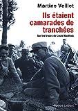 Ils étaient camarades de tranchées (French Edition)