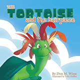 The Tortoise and the Hairpiece: A kids book about how to make a friend and build self esteem and confidence