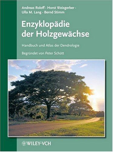 Enzyklopadie Der Holzgewachse: v. 51 (Enzyklopädie der Holzgewächse  (VCH))
