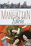 Manhattan Girls, Tome 2 - Les filles relèvent le défi