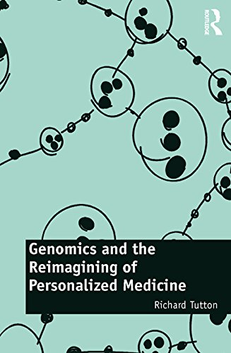 Genomics and the Reimagining of Personalized Medicine (English Edition)