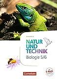 Natur und Technik - Biologie Neubearbeitung - Ausgabe A: 5./6. Schuljahr - Schülerbuch - Ulrike Austenfeld