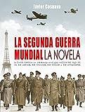 Libros Descargar en linea LA SEGUNDA GUERRA MUNDIAL la novela WW2 nº 1 (PDF y EPUB) Espanol Gratis